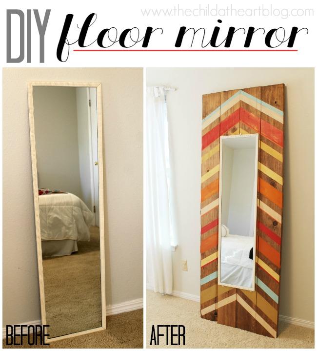 Best DIY Floor Length Floor Mirrors:  Child at Heart