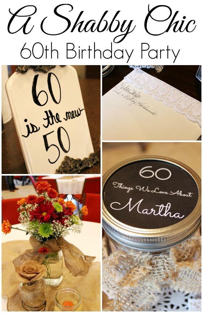 Shabby Chic 60th Birthday Party Ideas