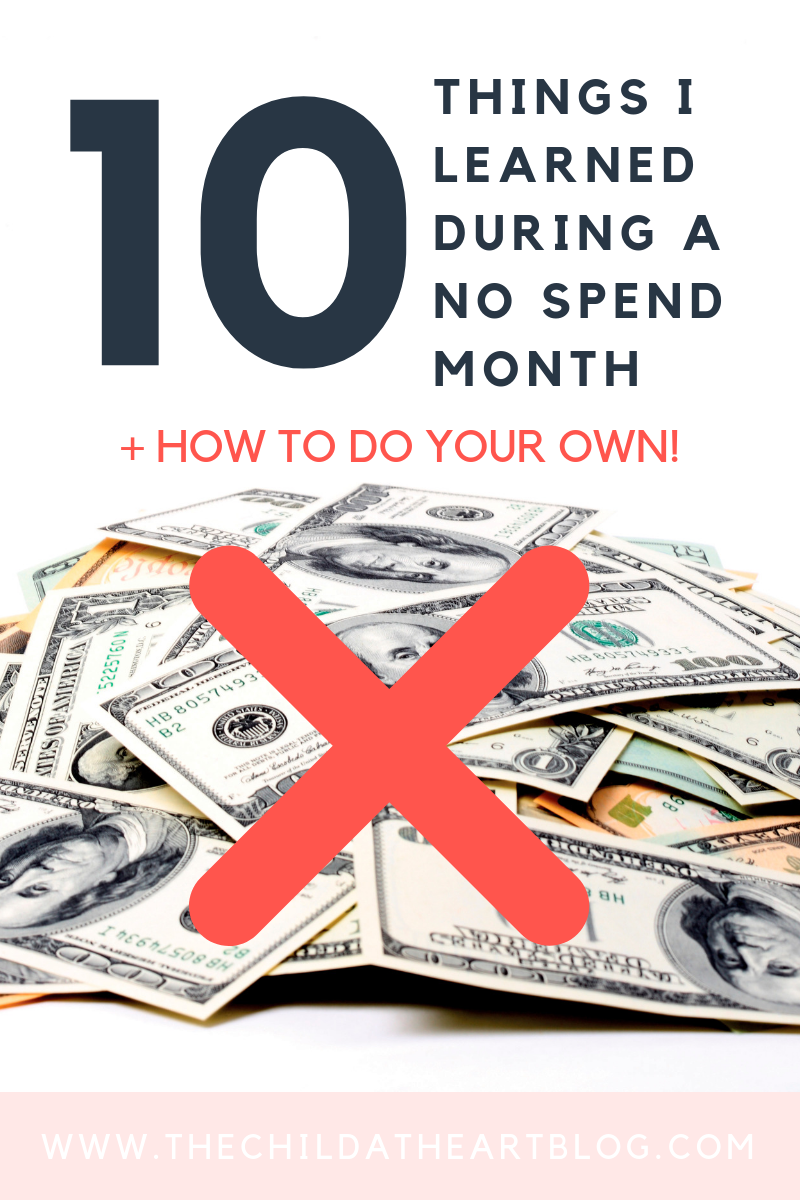 10 Tips for How to Do a No Spend Month and Why You Should Try It Too! from the Child at Heart blog
