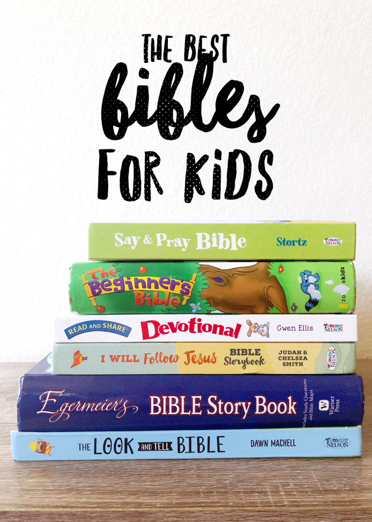The Best Bibles for Kids from the Child at Heart Blog for Babies, Toddler, and Elementary Age Kids